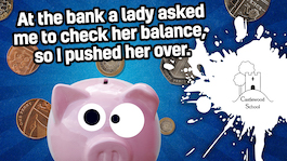 At the bank a lady asked me to check her balance so I pushed her over.